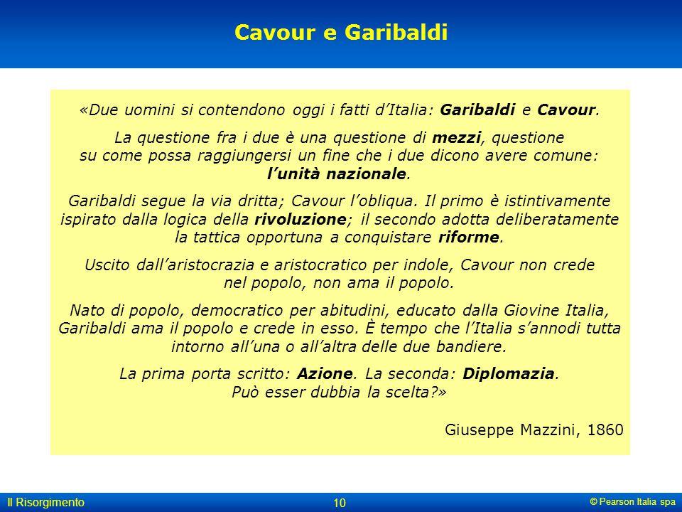 «Due uomini si contendono oggi i fatti d'Italia: Garibaldi e Cavour.
