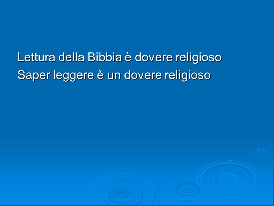 Lettura della Bibbia è dovere religioso