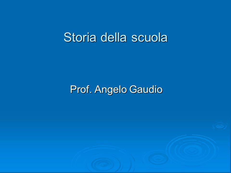 Storia della scuola Prof. Angelo Gaudio