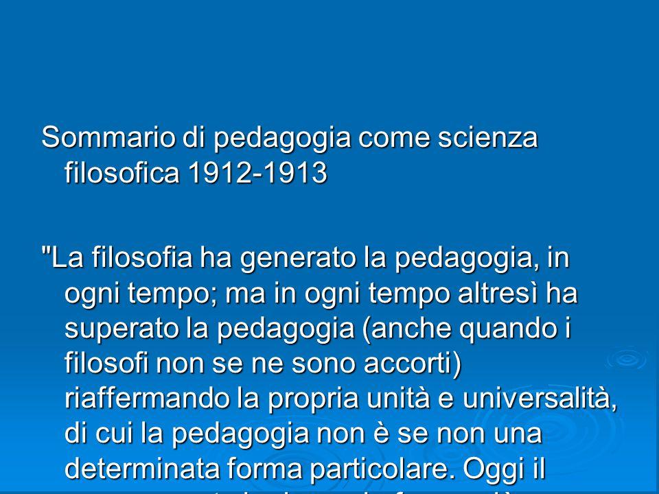Sommario di pedagogia come scienza filosofica 1912-1913
