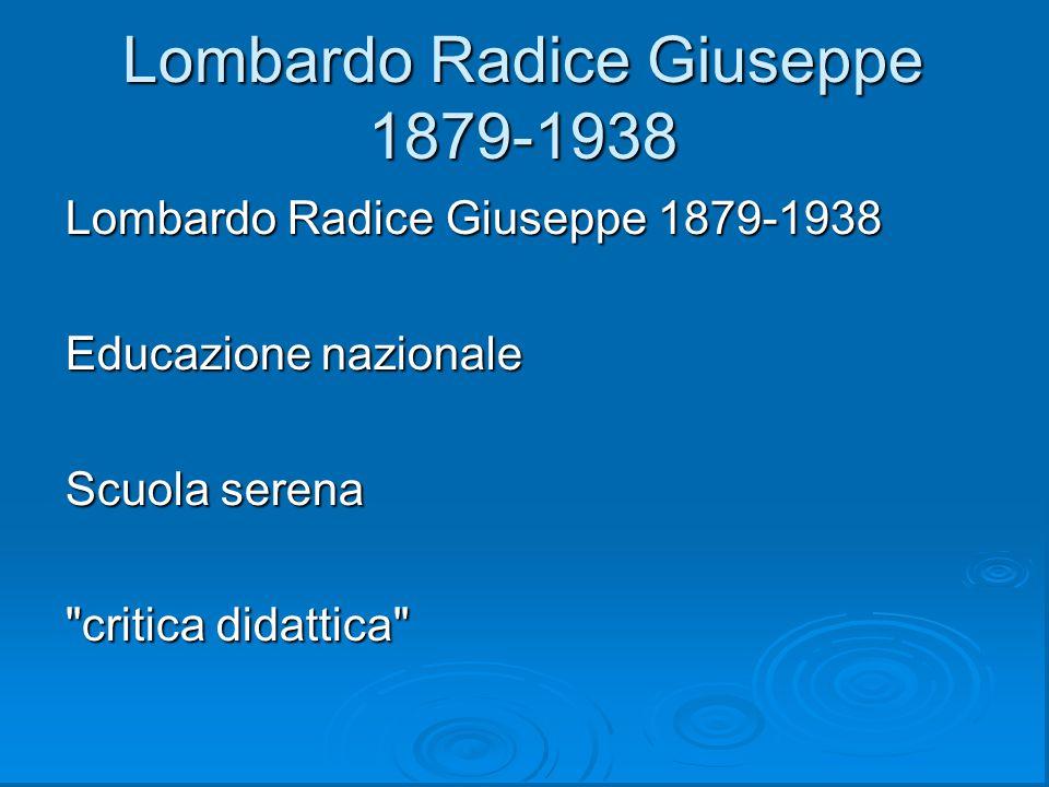 Lombardo Radice Giuseppe 1879-1938