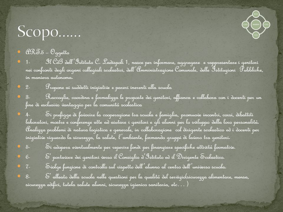 Scopo…… ART.5 – Oggetto.