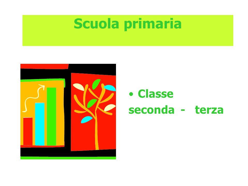 Scuola primaria Classe seconda - terza