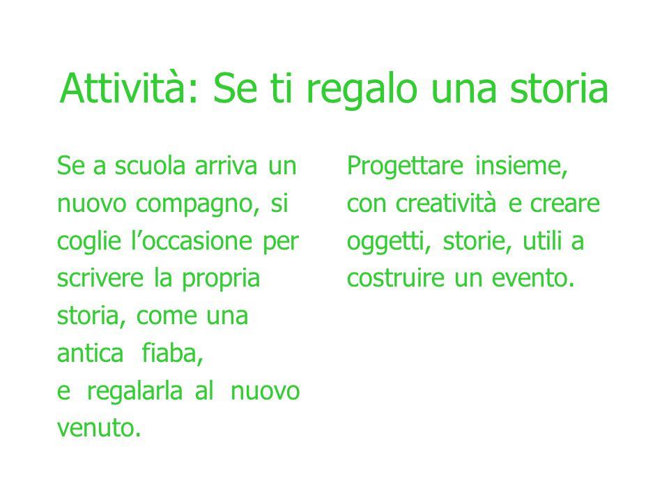 Attività: Se ti regalo una storia