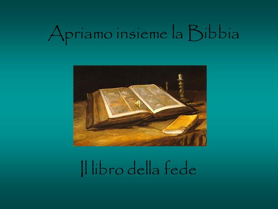 Apriamo insieme la Bibbia