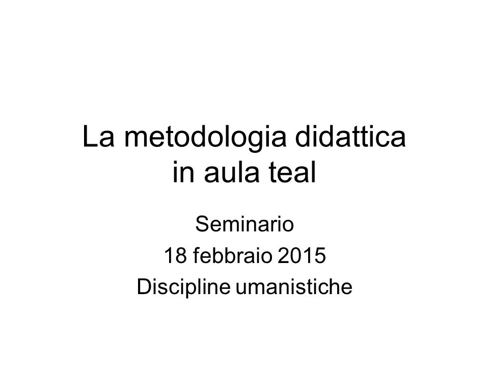 La metodologia didattica in aula teal