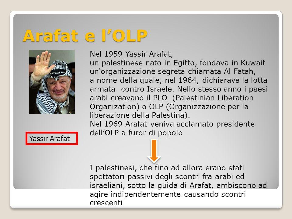 Arafat e l'OLP Nel 1959 Yassir Arafat,