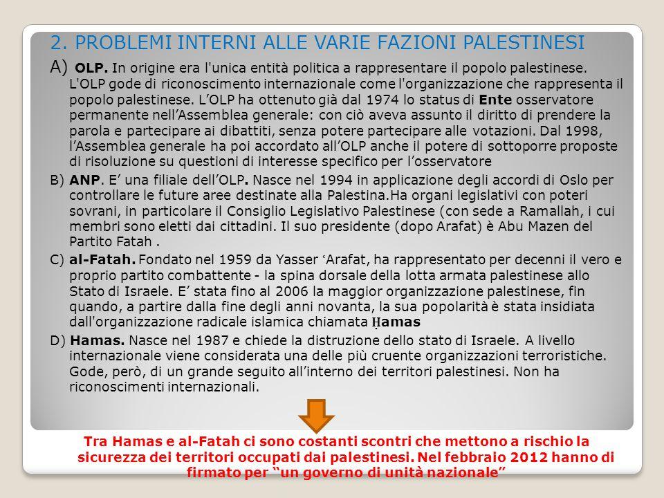 2. PROBLEMI INTERNI ALLE VARIE FAZIONI PALESTINESI