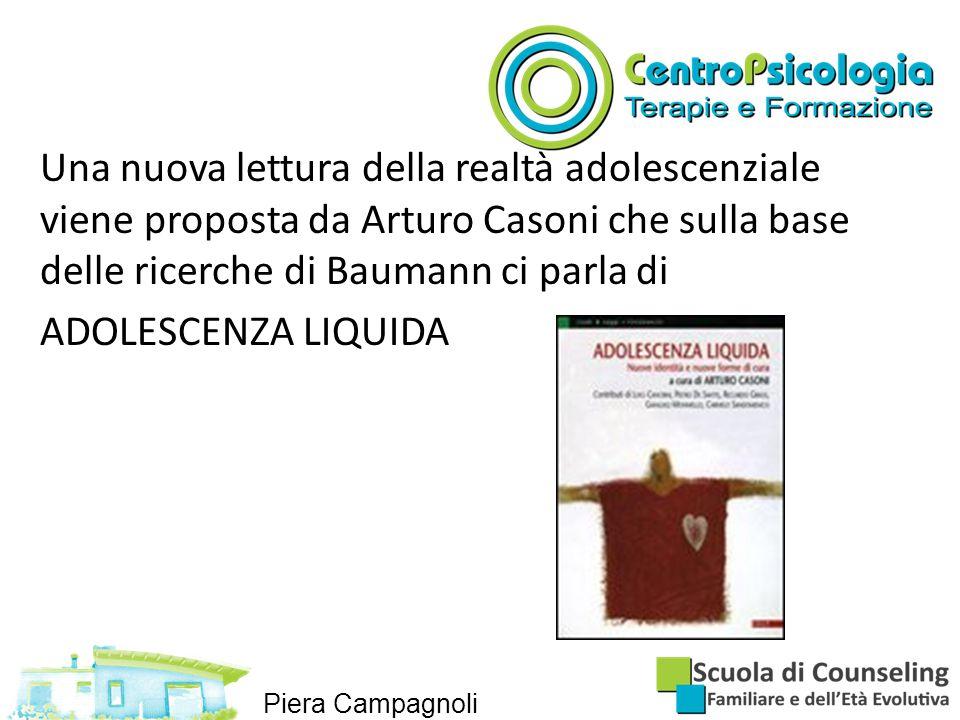 Una nuova lettura della realtà adolescenziale viene proposta da Arturo Casoni che sulla base delle ricerche di Baumann ci parla di