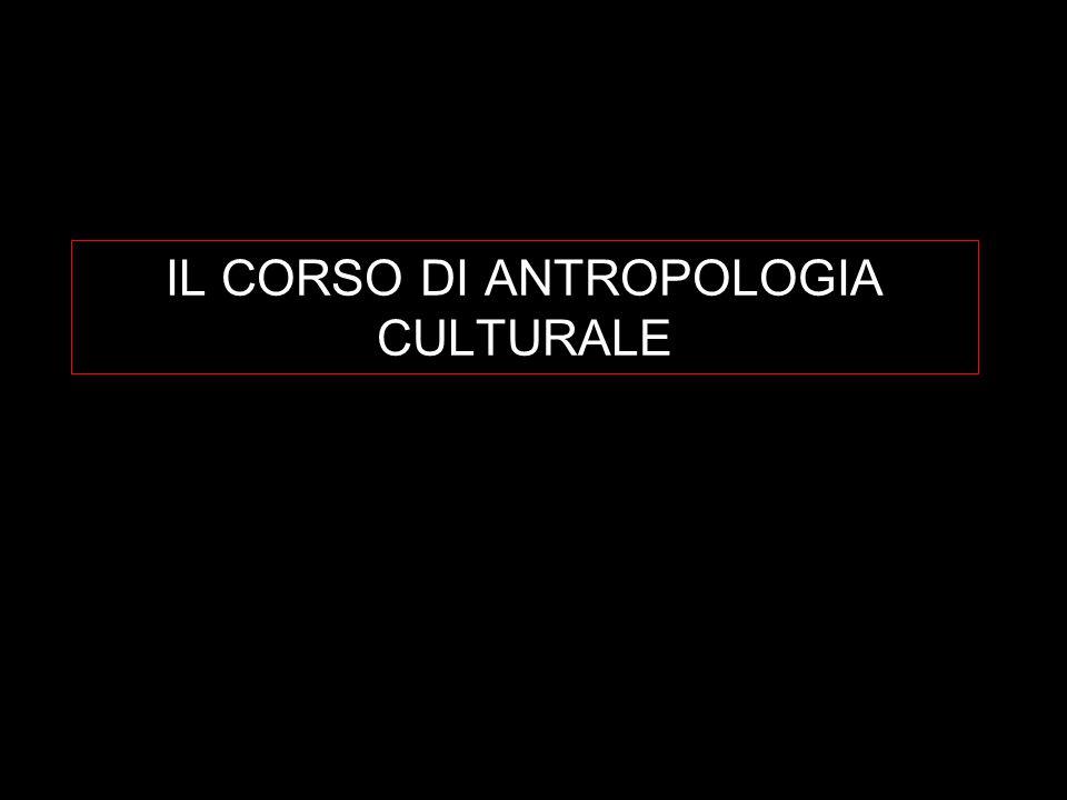IL CORSO DI ANTROPOLOGIA CULTURALE