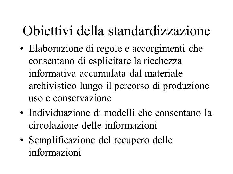 Obiettivi della standardizzazione