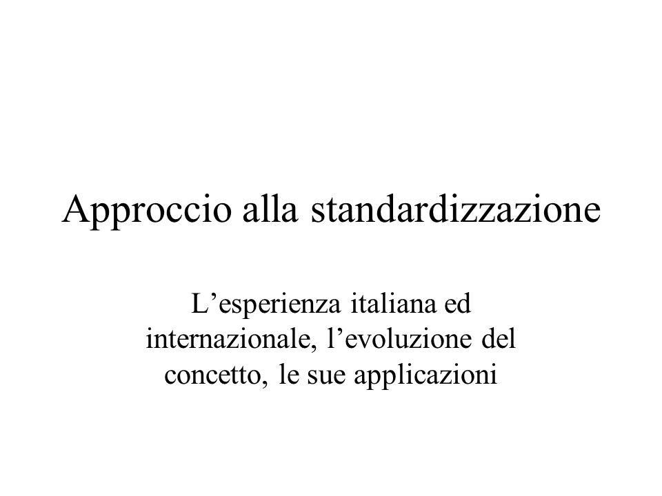 Approccio alla standardizzazione