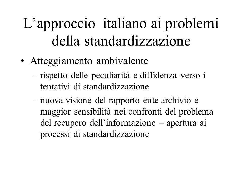 L'approccio italiano ai problemi della standardizzazione