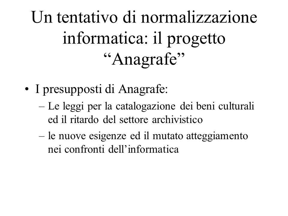 Un tentativo di normalizzazione informatica: il progetto Anagrafe