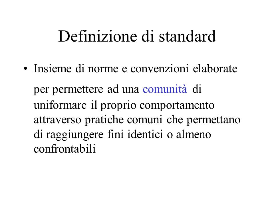 Definizione di standard