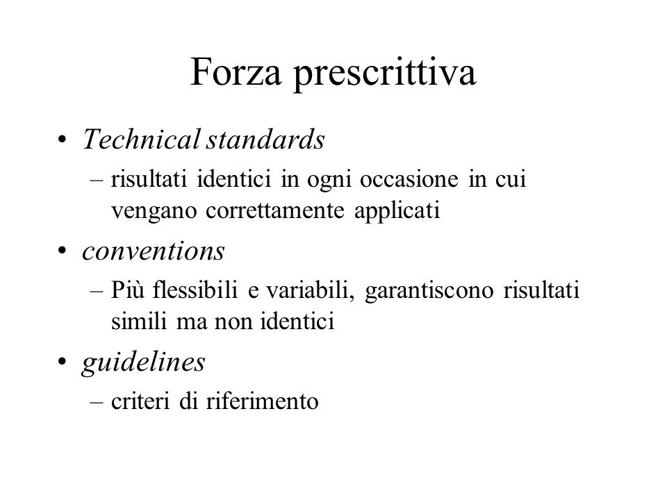 Forza prescrittiva Technical standards conventions guidelines