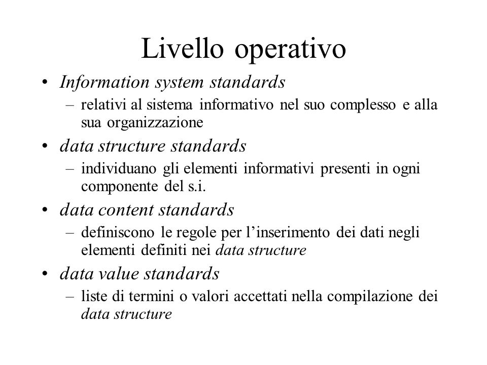Livello operativo Information system standards