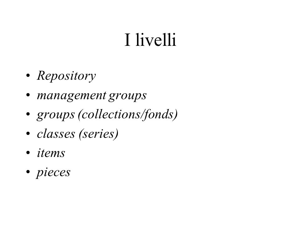 I livelli Repository management groups groups (collections/fonds)