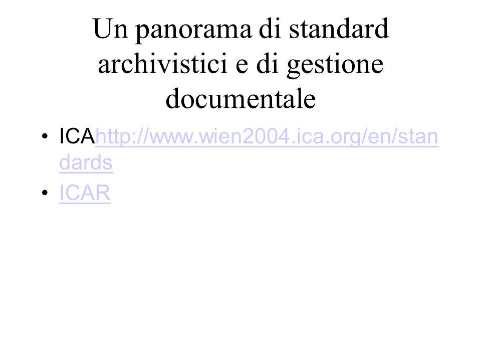 Un panorama di standard archivistici e di gestione documentale