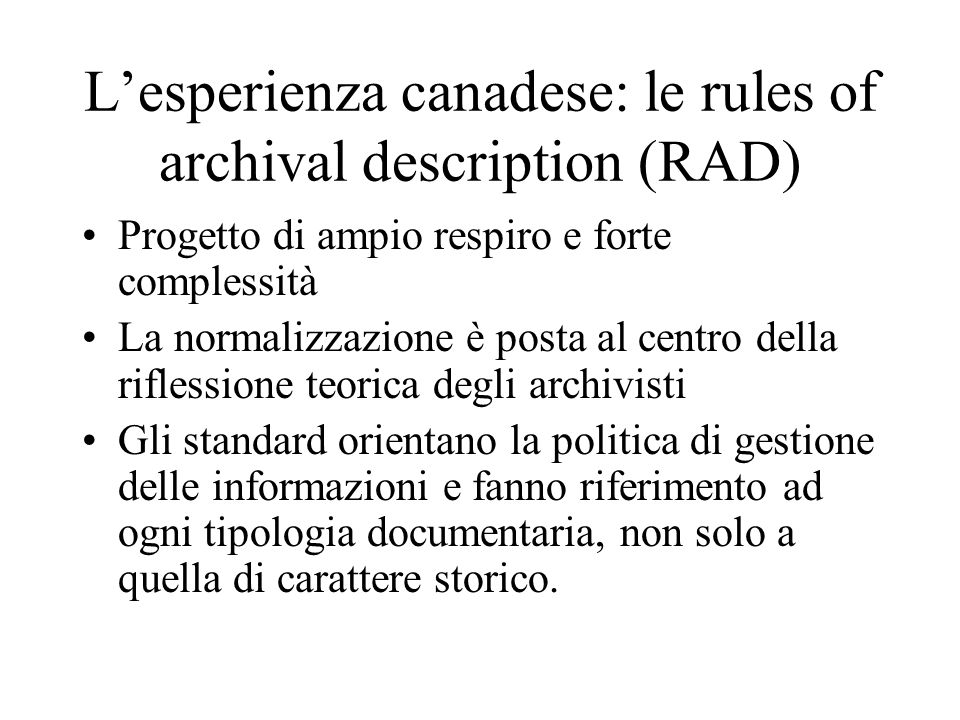 L'esperienza canadese: le rules of archival description (RAD)