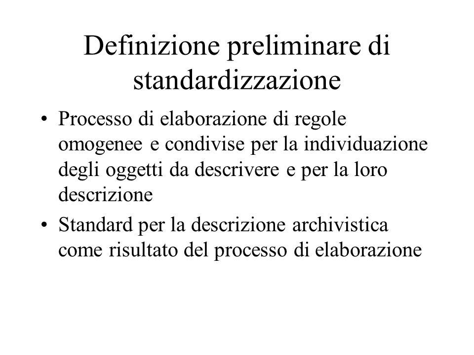 Definizione preliminare di standardizzazione
