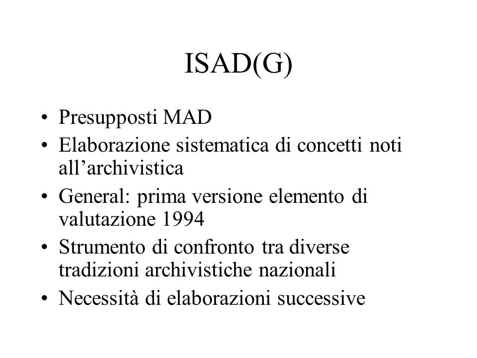 ISAD(G) Presupposti MAD