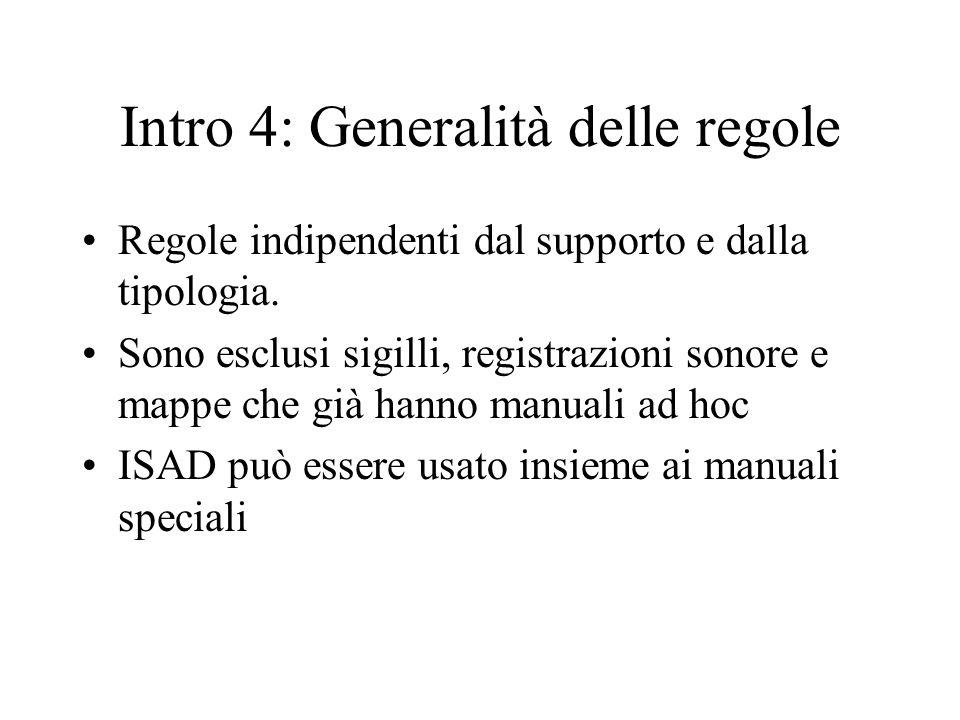 Intro 4: Generalità delle regole