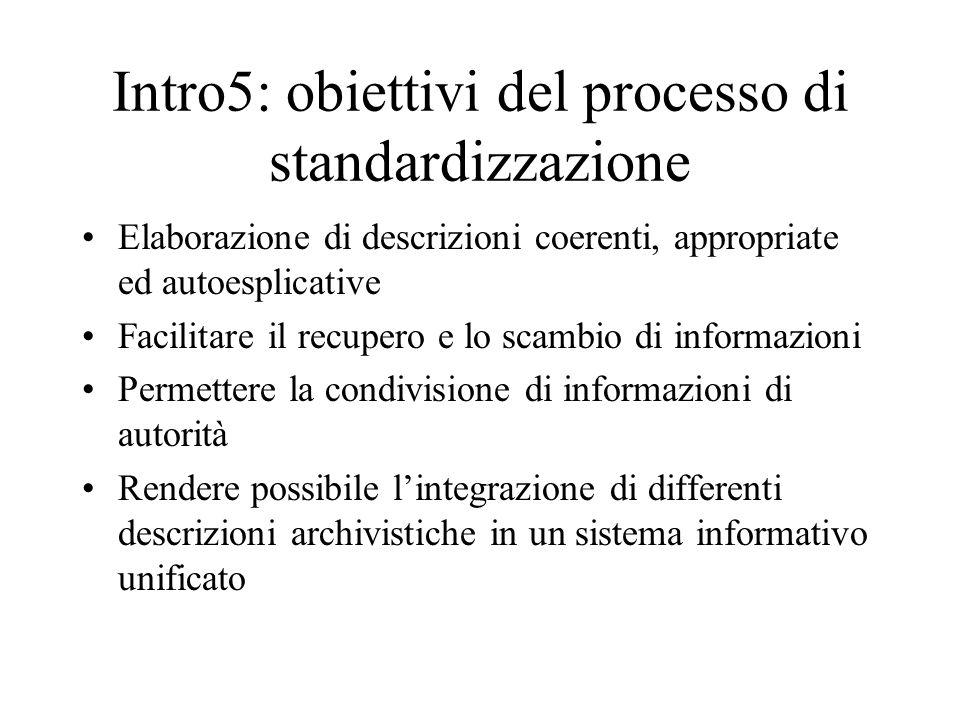 Intro5: obiettivi del processo di standardizzazione