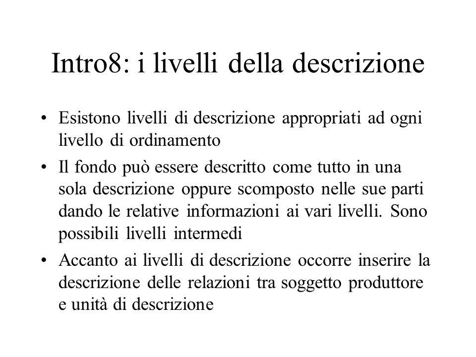 Intro8: i livelli della descrizione