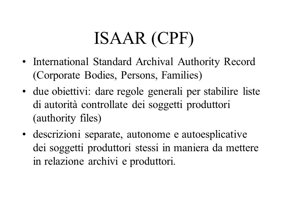 ISAAR (CPF) International Standard Archival Authority Record (Corporate Bodies, Persons, Families)