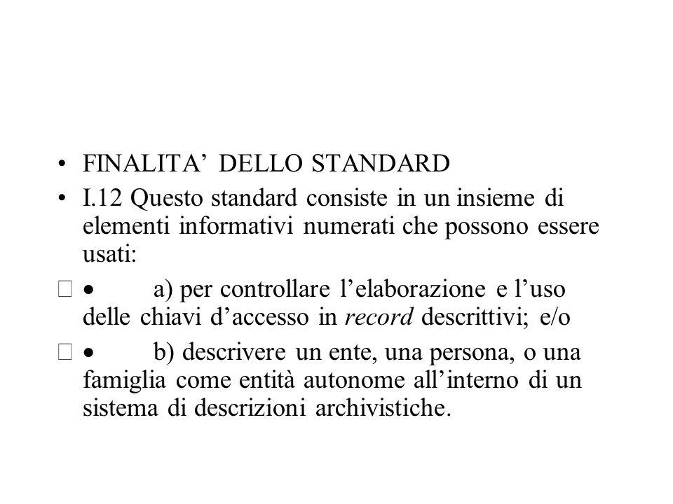 FINALITA' DELLO STANDARD