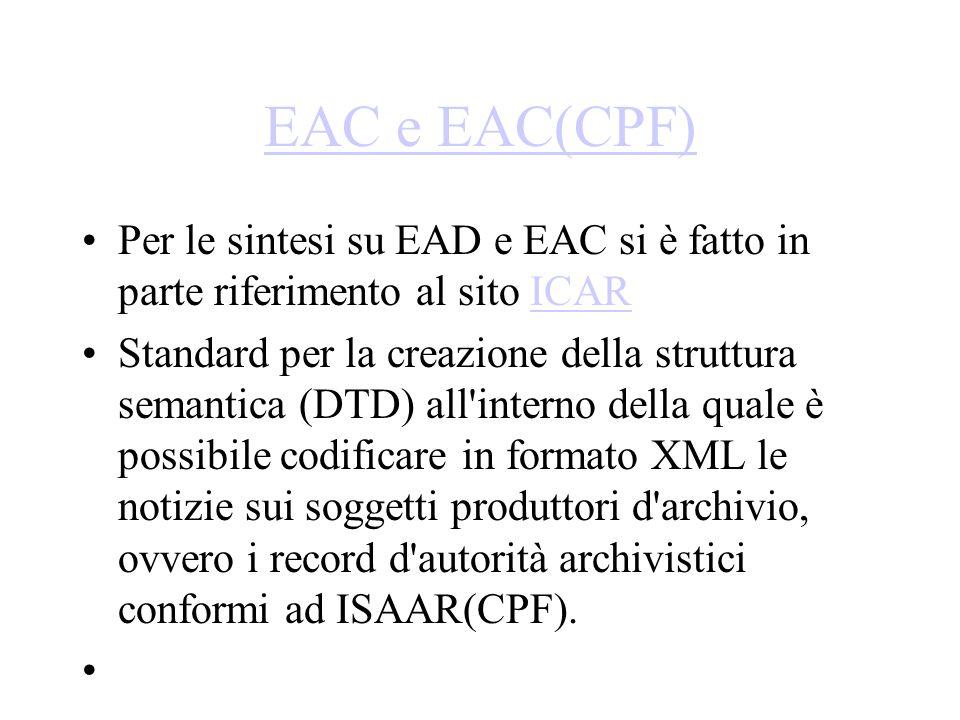 EAC e EAC(CPF) Per le sintesi su EAD e EAC si è fatto in parte riferimento al sito ICAR.