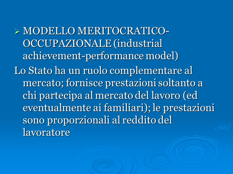 MODELLO MERITOCRATICO-OCCUPAZIONALE (industrial achievement-performance model)