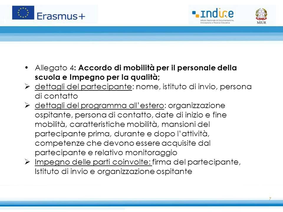 Allegato 4: Accordo di mobilità per il personale della scuola e Impegno per la qualità;