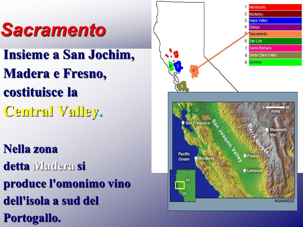 Sacramento Central Valley. Insieme a San Jochim, Madera e Fresno,