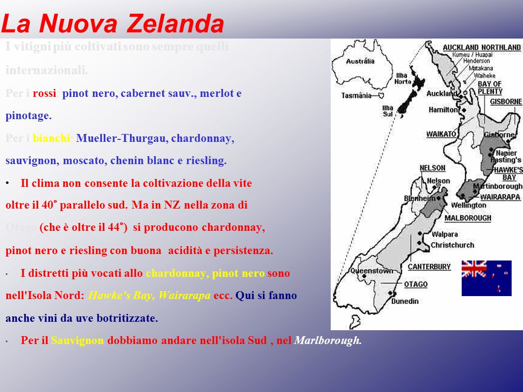 La Nuova Zelanda I vitigni più coltivati sono sempre quelli