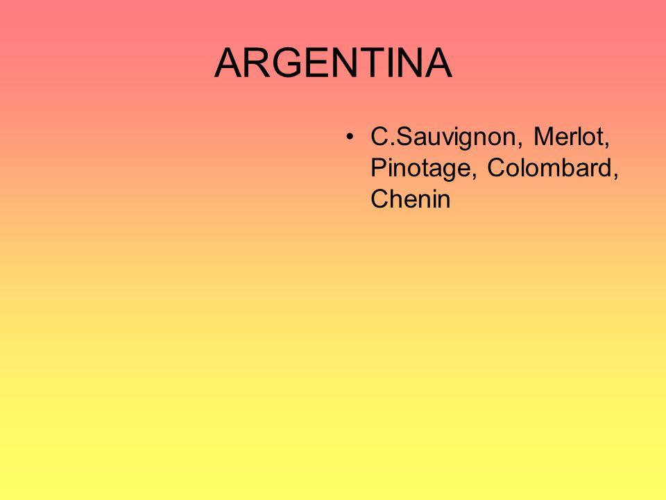 ARGENTINA C.Sauvignon, Merlot, Pinotage, Colombard, Chenin