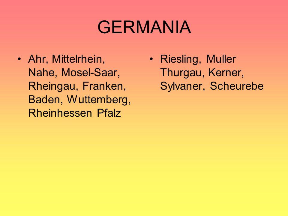 GERMANIA Ahr, Mittelrhein, Nahe, Mosel-Saar, Rheingau, Franken, Baden, Wuttemberg, Rheinhessen Pfalz.