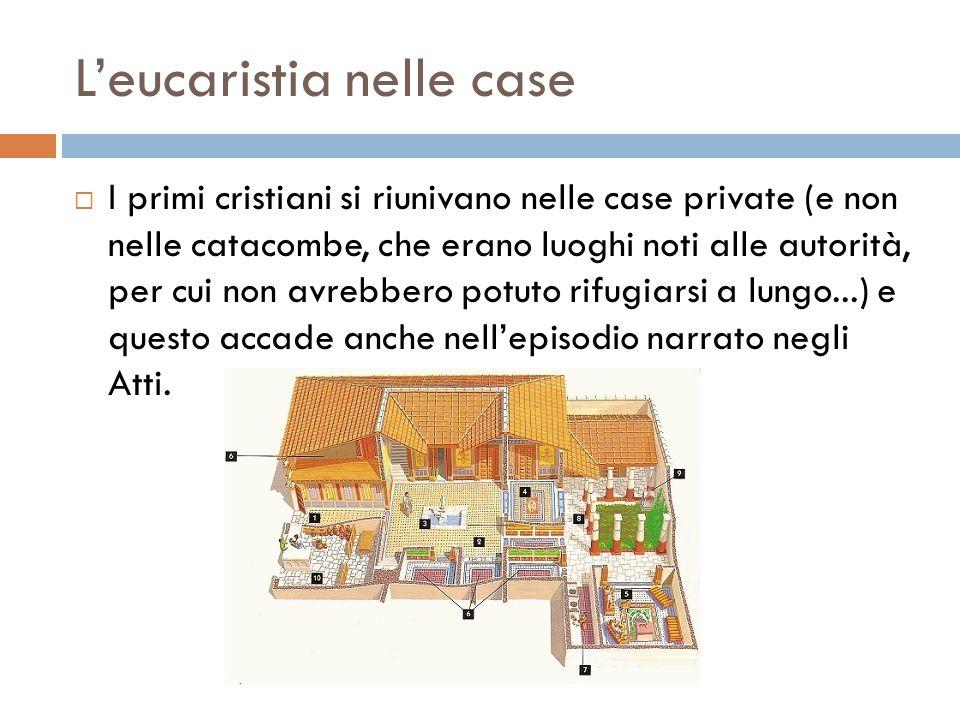 L'eucaristia nelle case