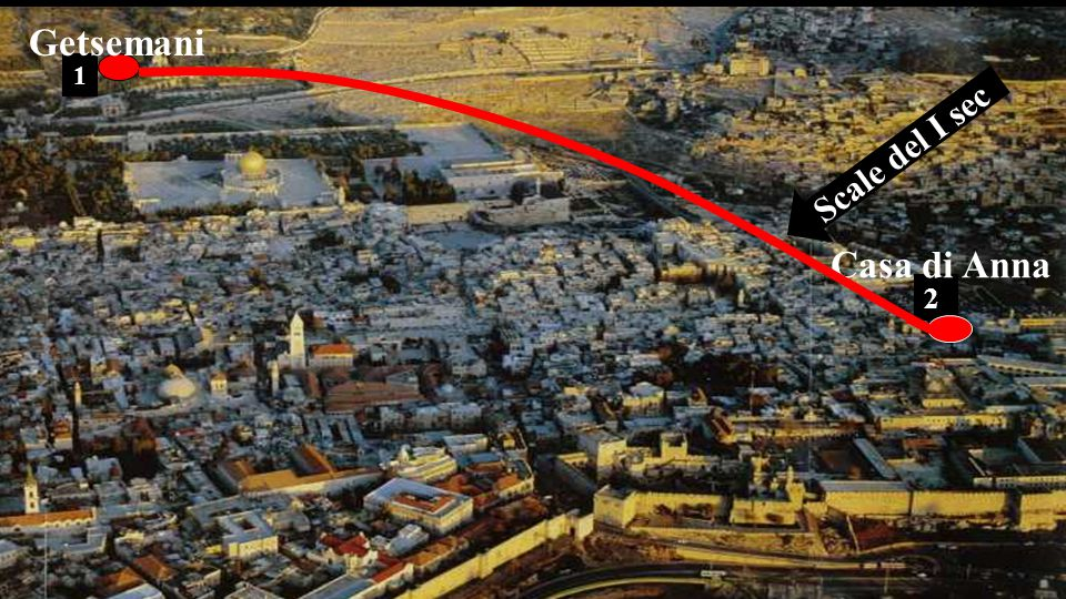 Getsemani 1 Scale del I sec Casa di Anna 2