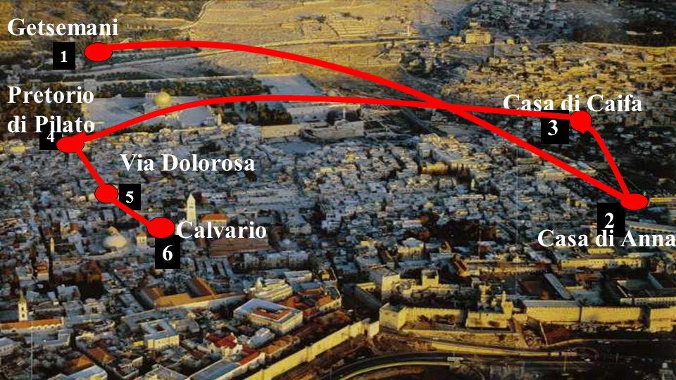 Getsemani Pretorio di Pilato Casa di Caifa Via Dolorosa Calvario