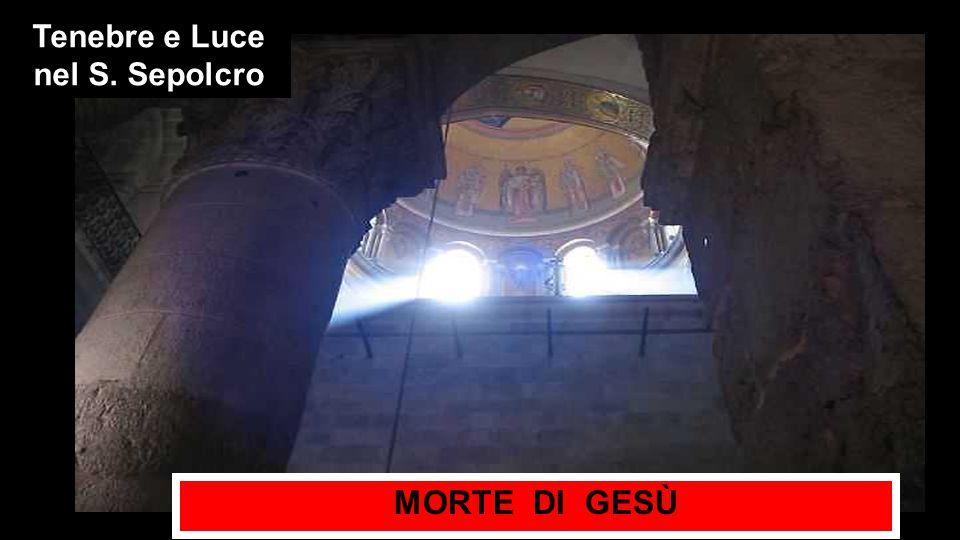 Tenebre e Luce nel S. Sepolcro
