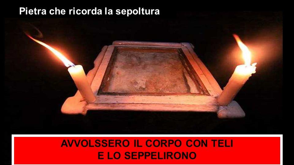 Pietra che ricorda la sepoltura AVVOLSSERO IL CORPO CON TELI