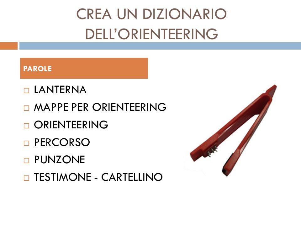 CREA UN DIZIONARIO DELL'ORIENTEERING