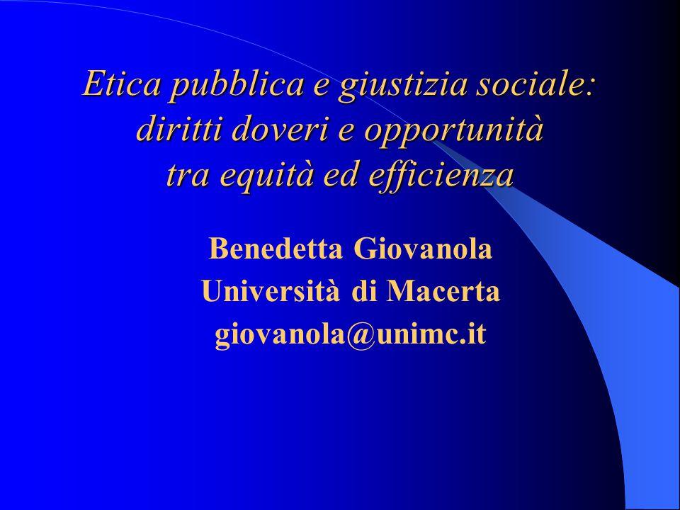 Etica pubblica e giustizia sociale: diritti doveri e opportunità tra equità ed efficienza