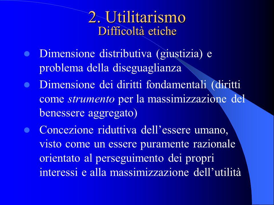 2. Utilitarismo Difficoltà etiche