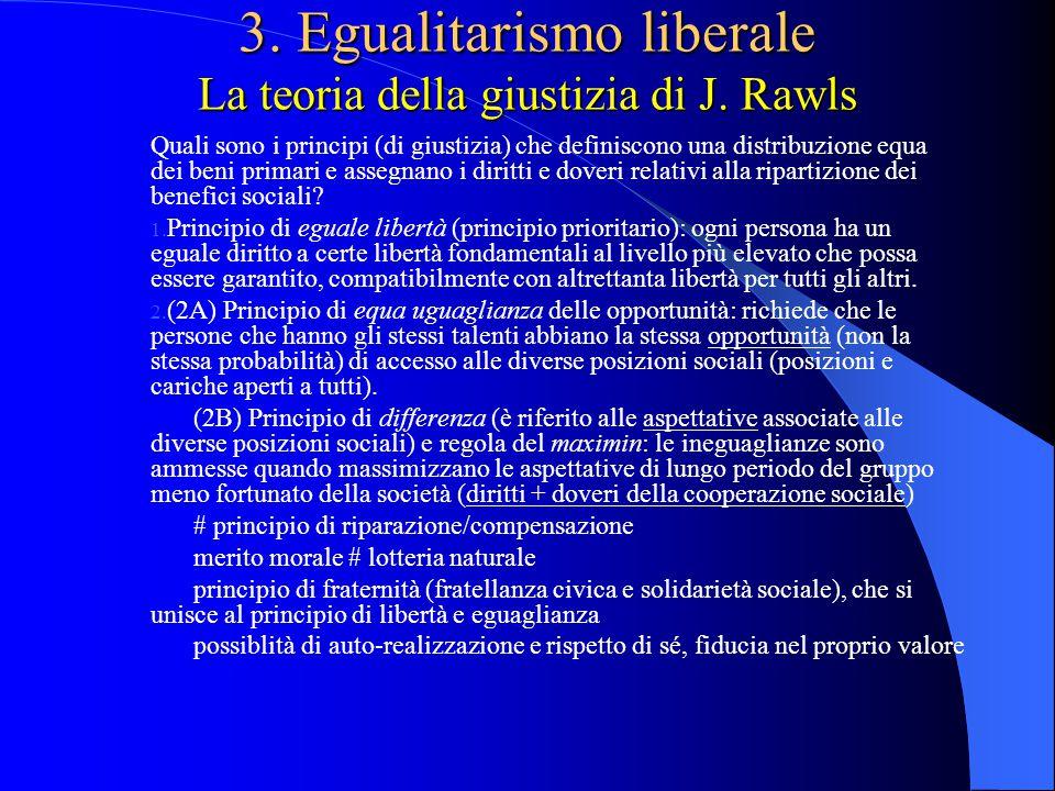 3. Egualitarismo liberale La teoria della giustizia di J. Rawls