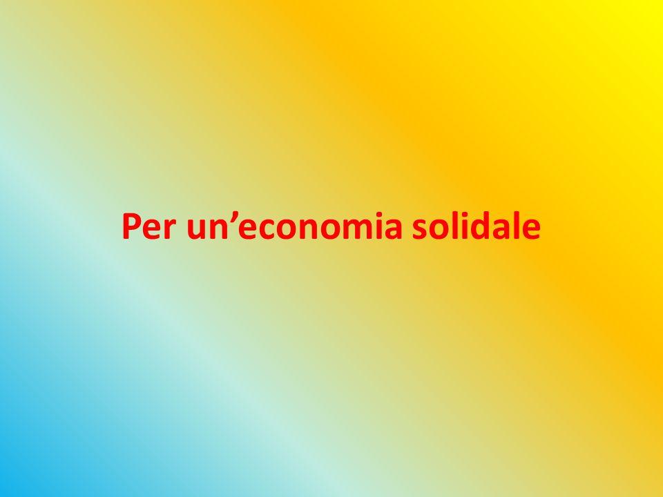 Per un'economia solidale