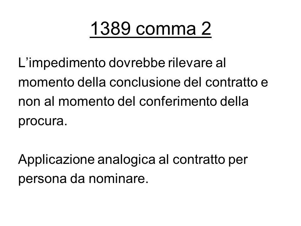 1389 comma 2 L'impedimento dovrebbe rilevare al