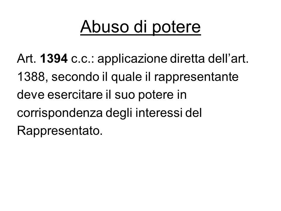Abuso di potere Art. 1394 c.c.: applicazione diretta dell'art.